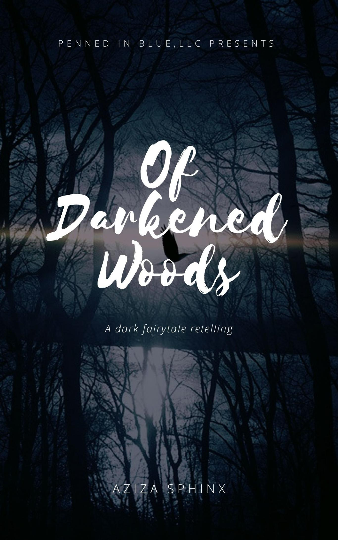 Of Darkened Woods